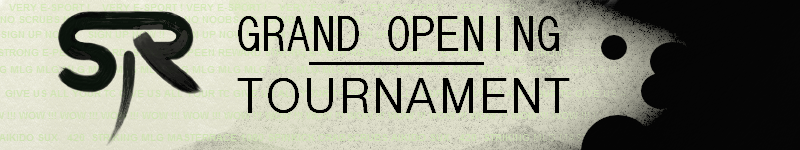 Grand Opening Tourney
