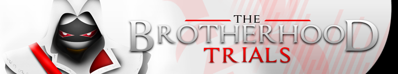 The Brotherhood Trials