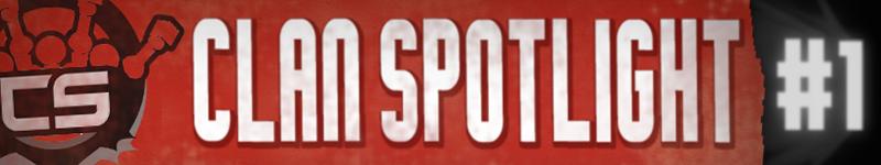Clan Spotlight #1