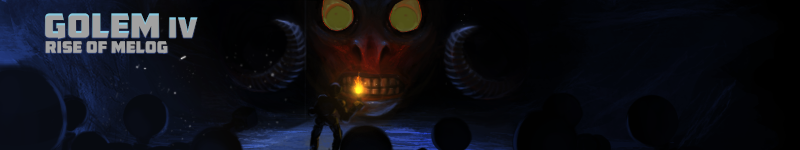 Golem IV - Rise of MELOG