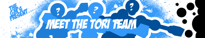 Meet The Tori Team