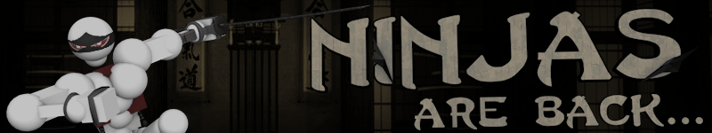 Ninjas are back!